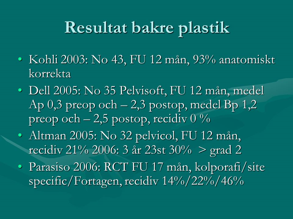 Resultat bakre plastik