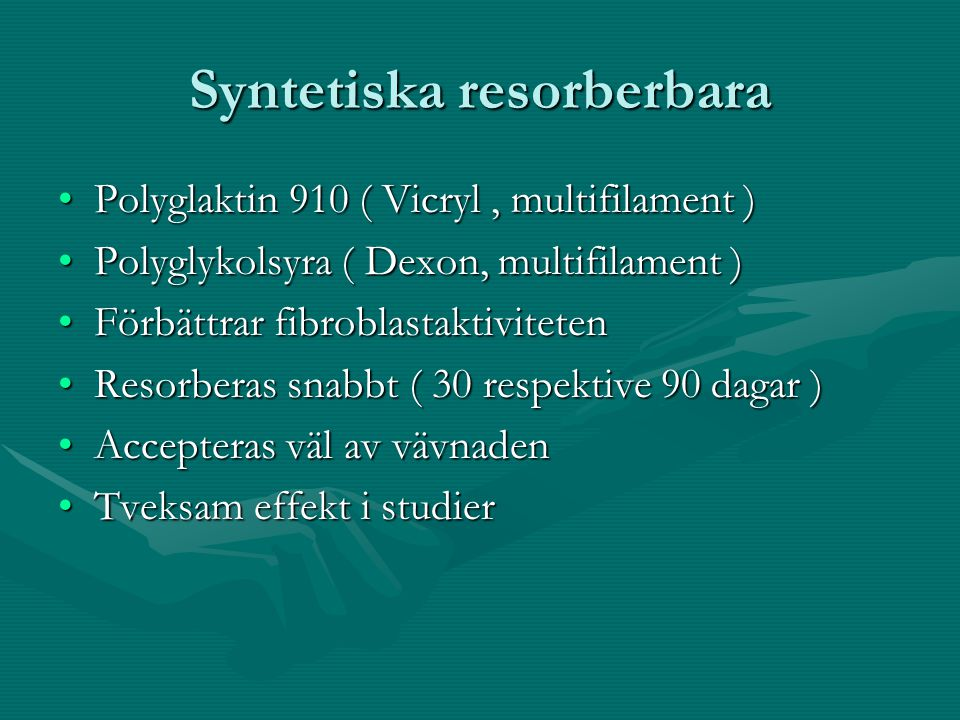 Syntetiska resorberbara