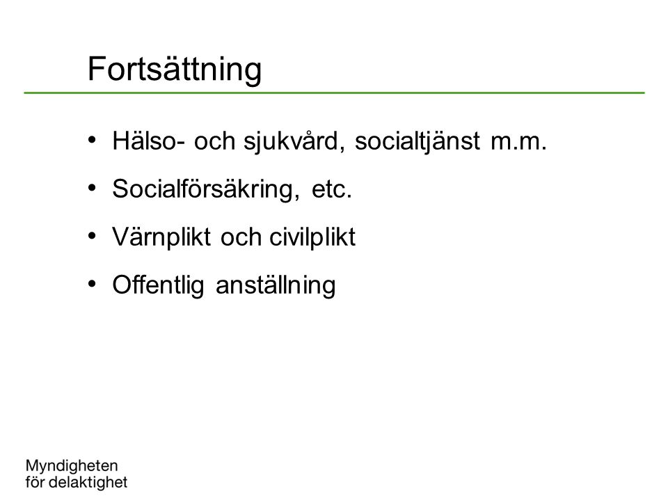 Fortsättning Hälso- och sjukvård, socialtjänst m.m.