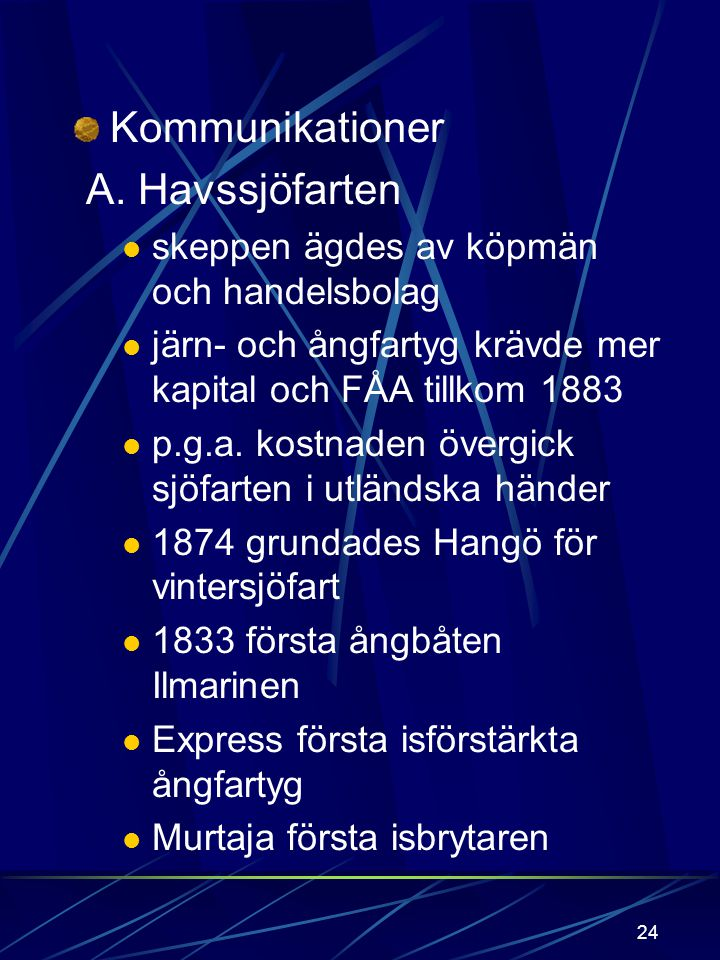 Kommunikationer A. Havssjöfarten