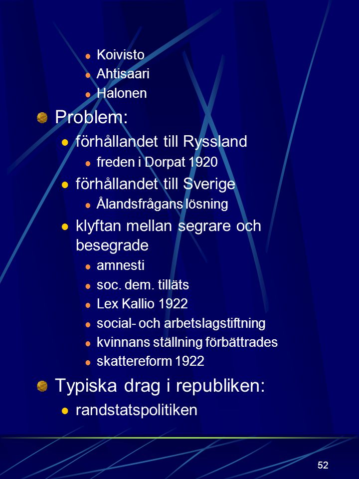 Typiska drag i republiken: