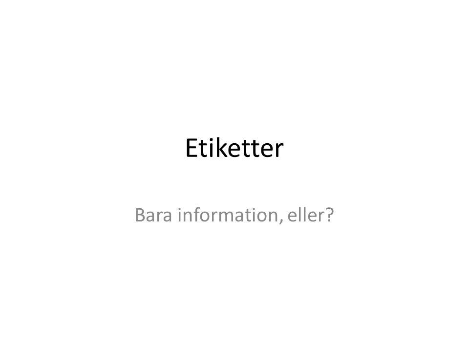 Bara information, eller