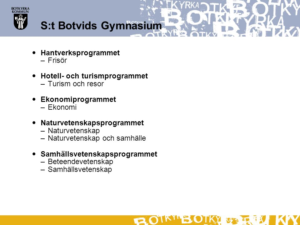 S:t Botvids Gymnasium Hantverksprogrammet Frisör