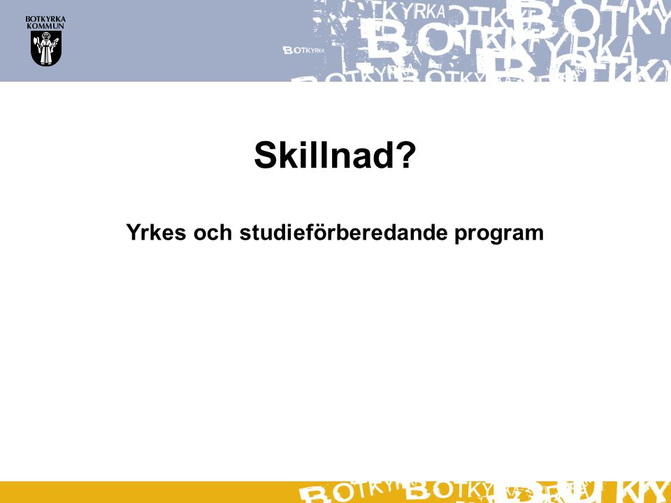 Yrkes och studieförberedande program