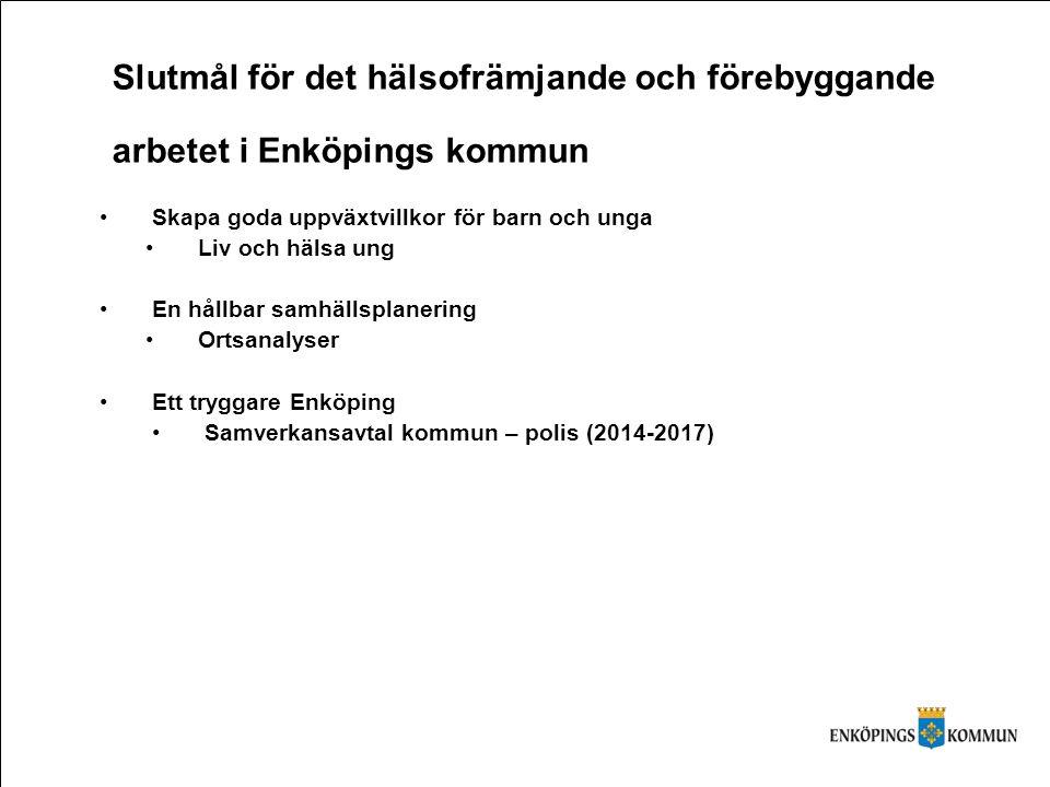 Slutmål för det hälsofrämjande och förebyggande arbetet i Enköpings kommun