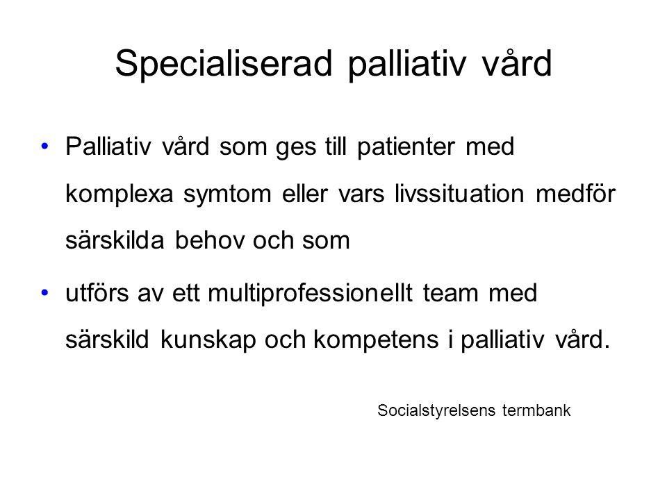 Specialiserad palliativ vård