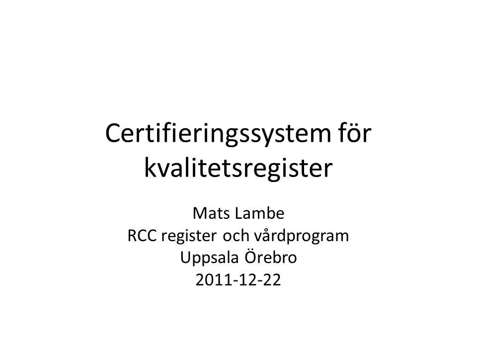 Certifieringssystem för kvalitetsregister