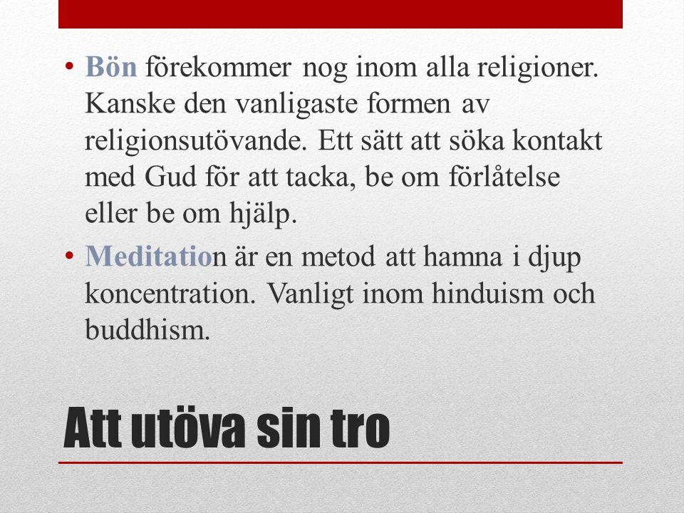 Bön förekommer nog inom alla religioner