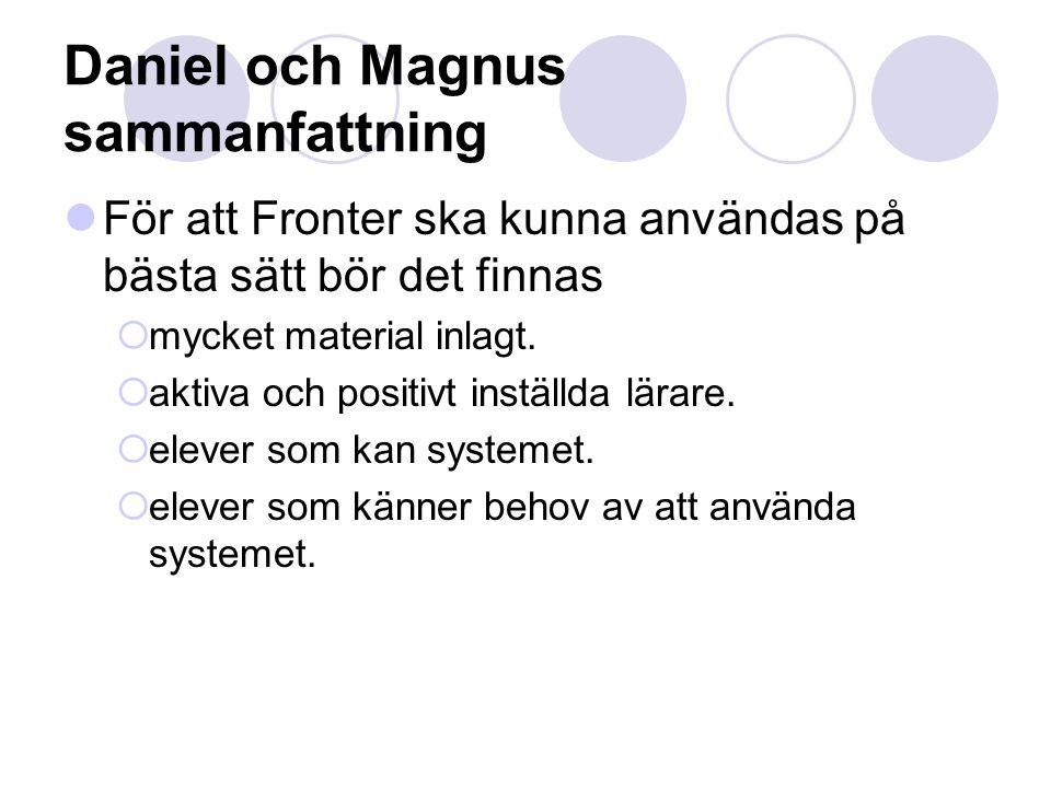 Daniel och Magnus sammanfattning