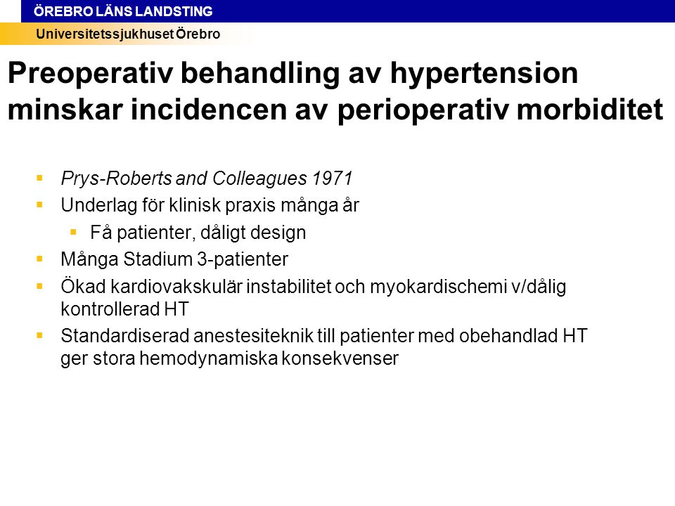 Preoperativ behandling av hypertension minskar incidencen av perioperativ morbiditet