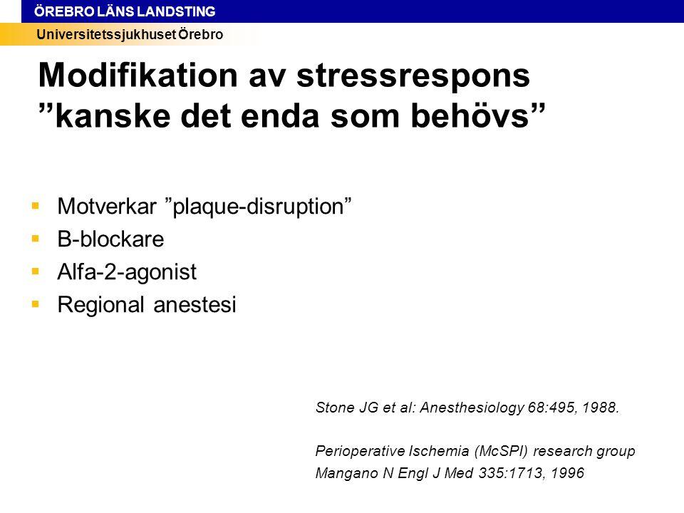 Modifikation av stressrespons kanske det enda som behövs