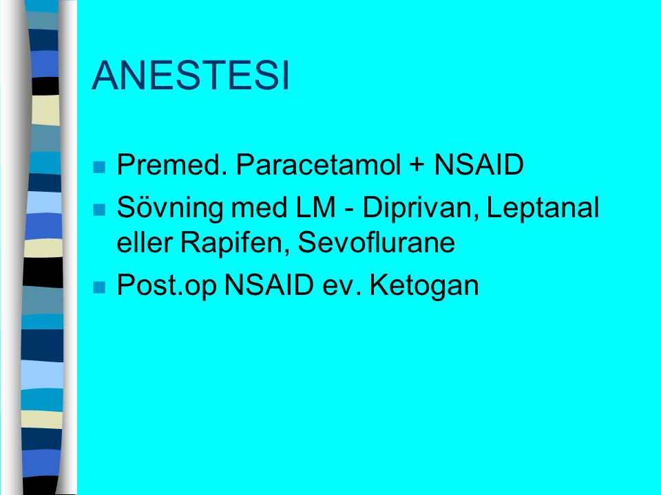 ANESTESI Premed. Paracetamol + NSAID