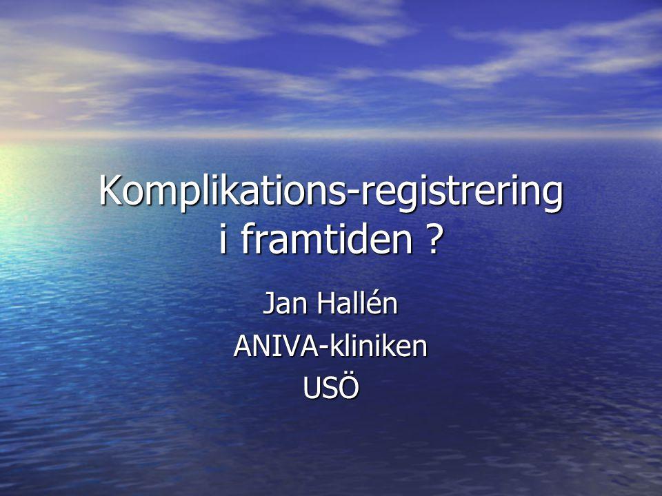 Komplikations-registrering i framtiden
