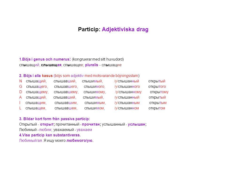 Particip: Adjektiviska drag