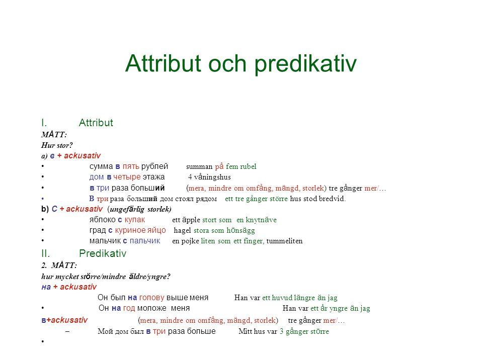 Attribut och predikativ