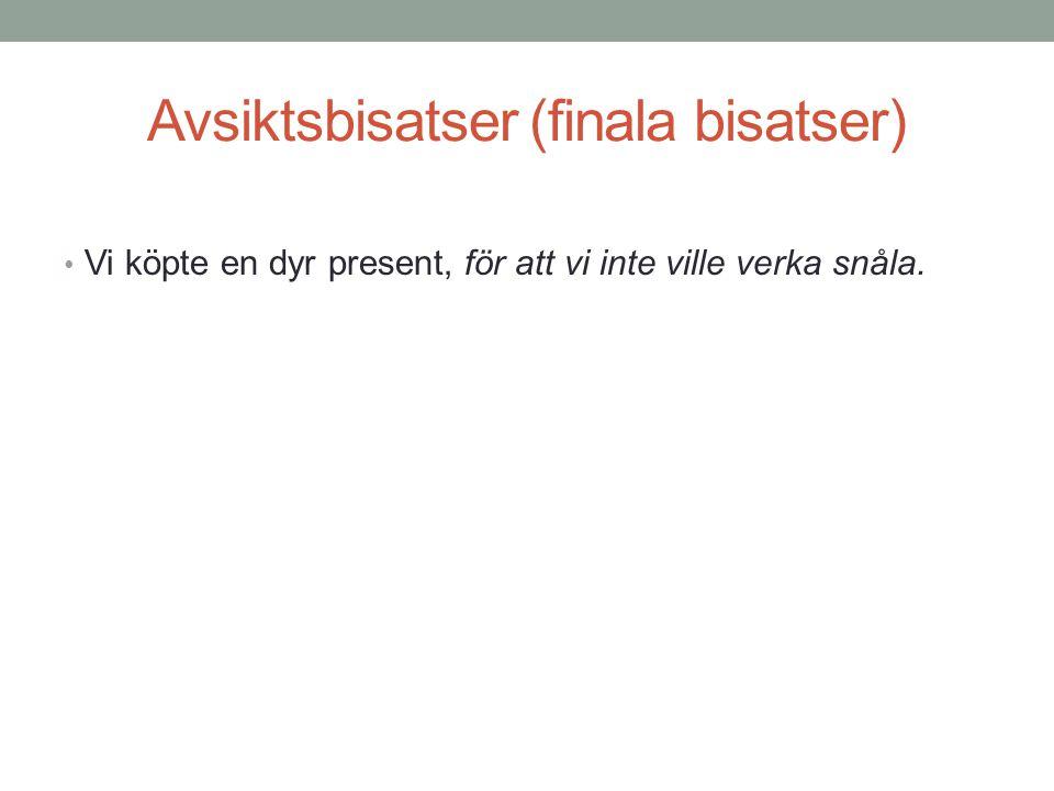 Avsiktsbisatser (finala bisatser)
