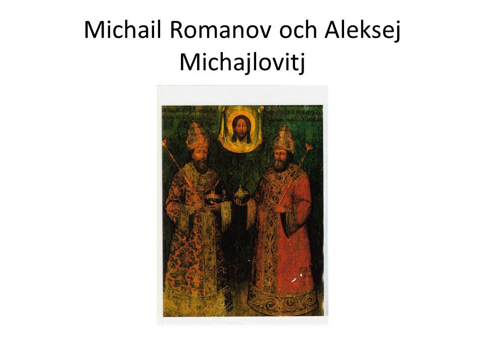 Michail Romanov och Aleksej Michajlovitj