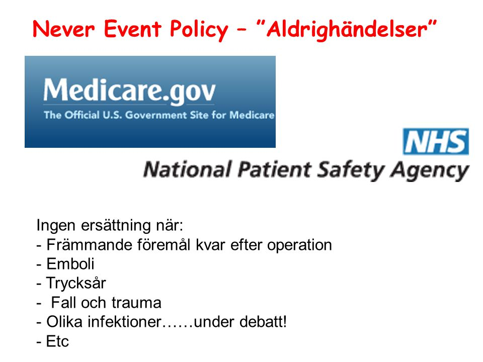 Never Event Policy – Aldrighändelser