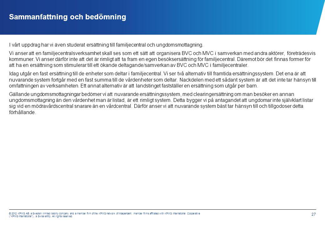 6. Förslag till tillfällig förändring av ersättning till MVC – BVC under 2013