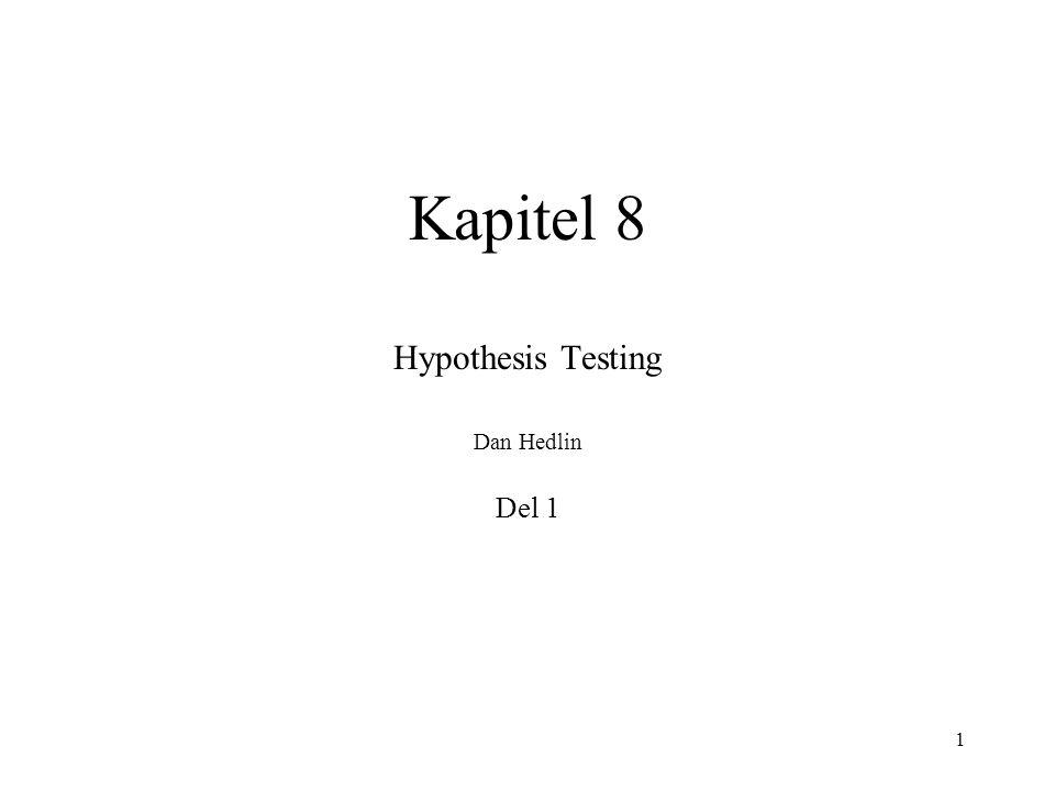 Hypothesis Testing Dan Hedlin Del 1