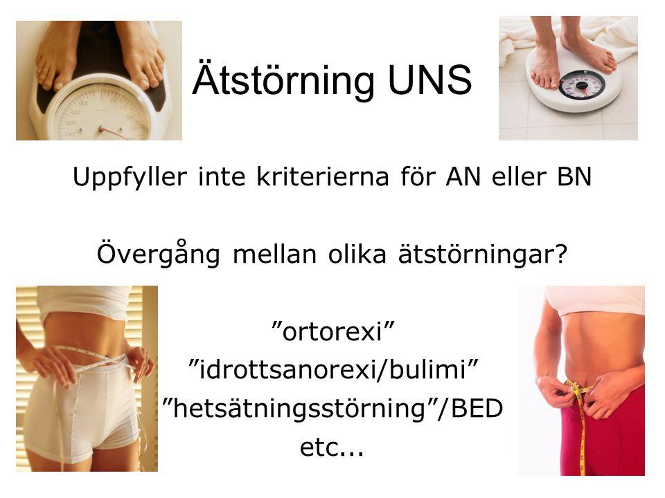 Ätstörning UNS Uppfyller inte kriterierna för AN eller BN