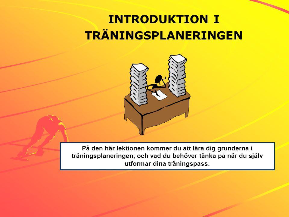 INTRODUKTION I TRÄNINGSPLANERINGEN
