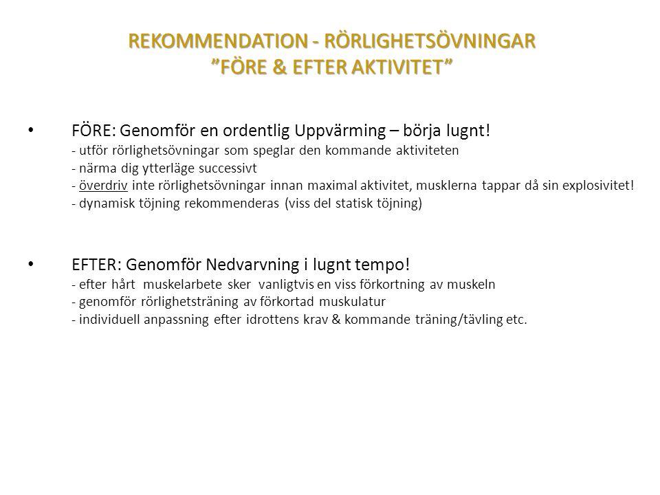 REKOMMENDATION - RÖRLIGHETSÖVNINGAR FÖRE & EFTER AKTIVITET