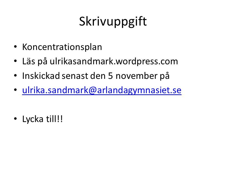 Skrivuppgift Koncentrationsplan Läs på ulrikasandmark.wordpress.com