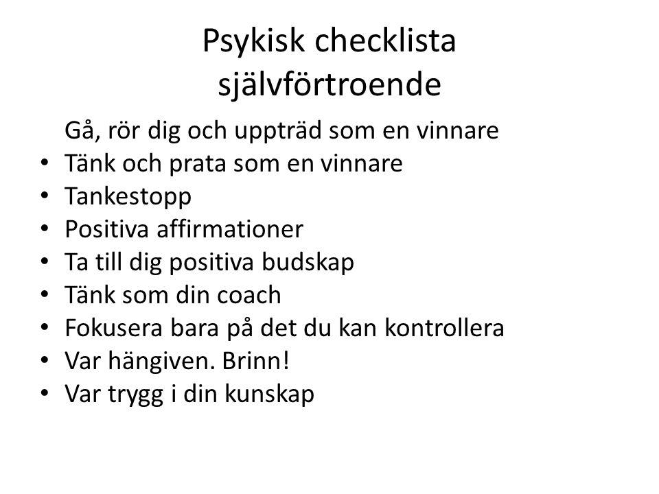 Psykisk checklista självförtroende