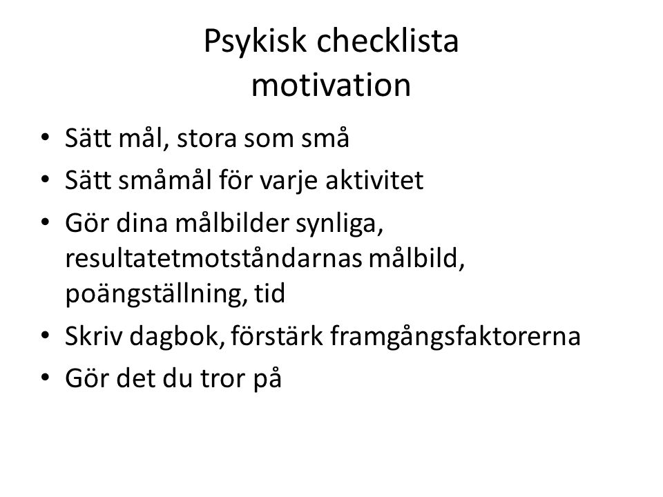 Psykisk checklista motivation
