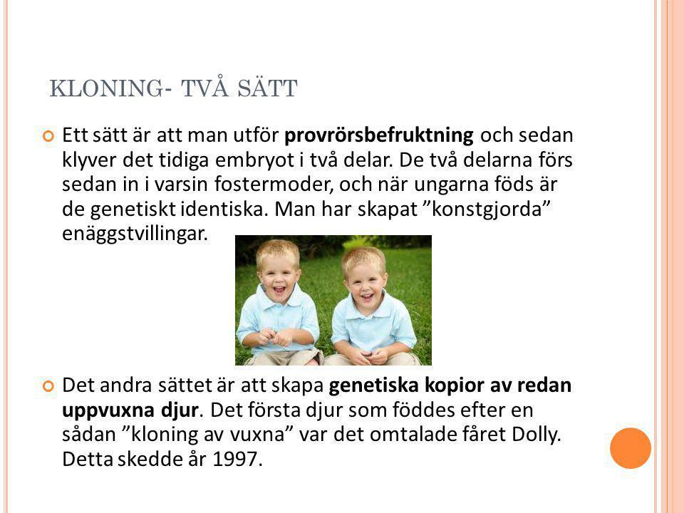 kloning- två sätt