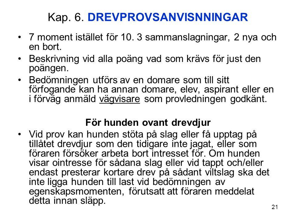 Kap. 6. DREVPROVSANVISNNINGAR
