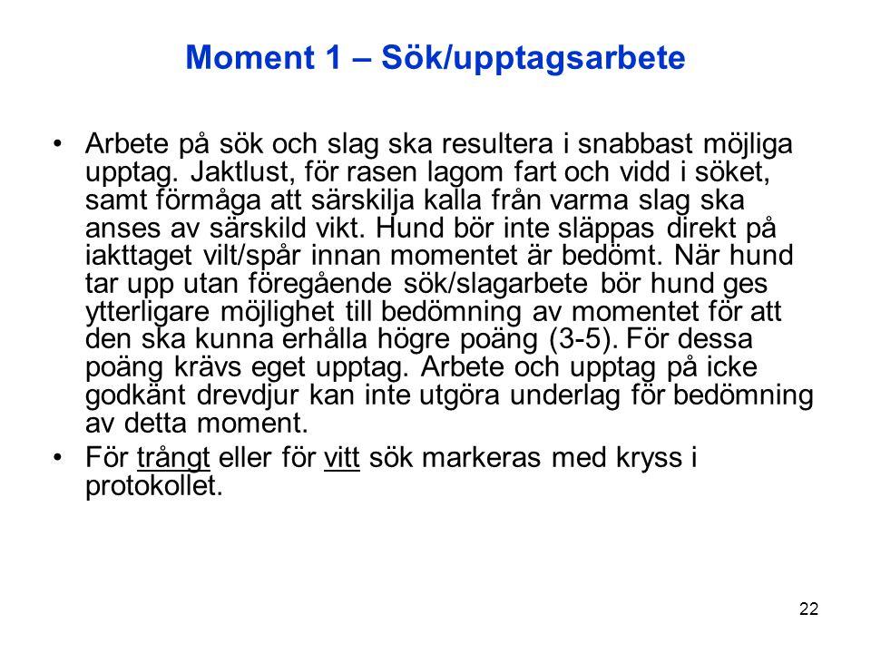 Moment 1 – Sök/upptagsarbete