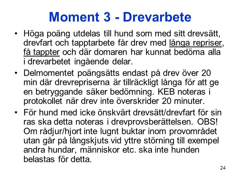 Moment 3 - Drevarbete