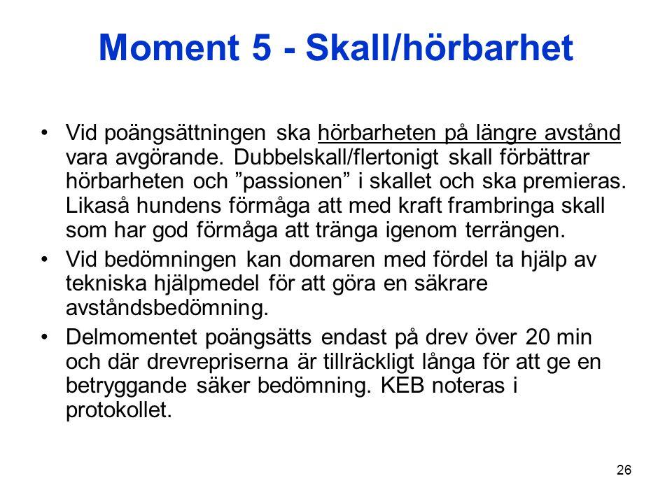 Moment 5 - Skall/hörbarhet
