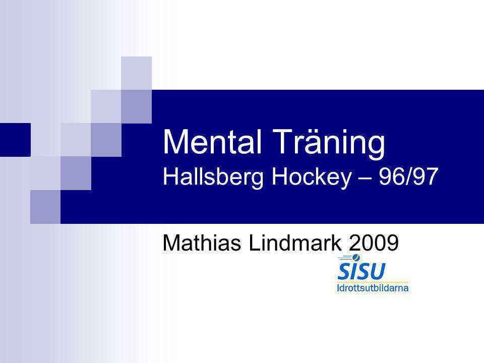 Mental Träning Hallsberg Hockey – 96/97