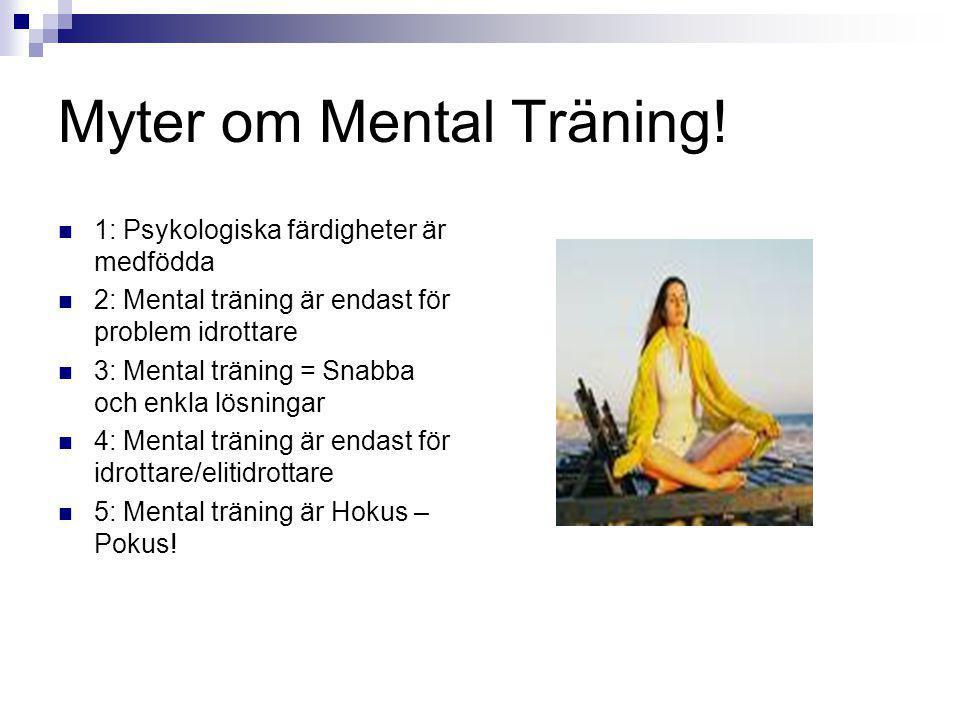 Myter om Mental Träning!