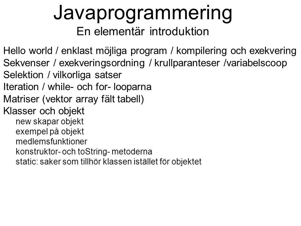 Javaprogrammering En elementär introduktion