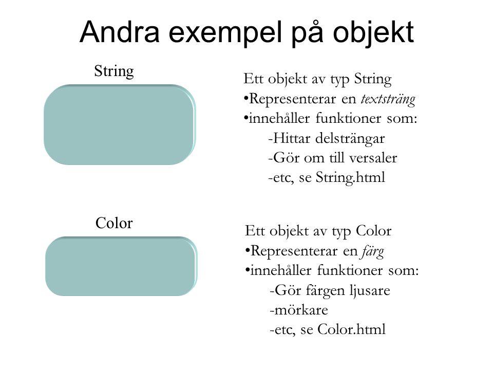 Andra exempel på objekt