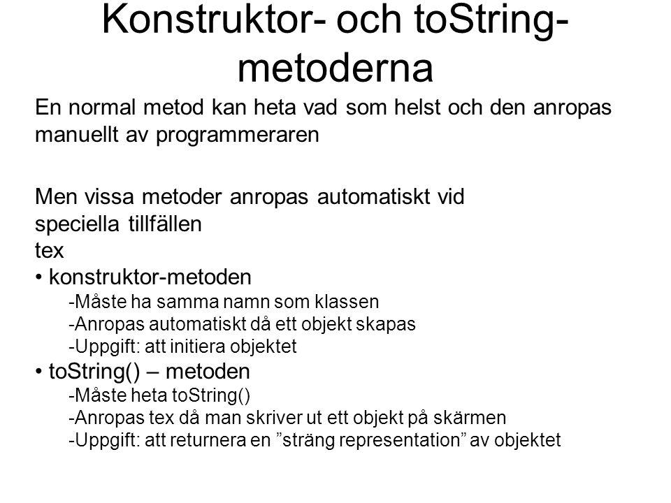 Konstruktor- och toString-metoderna