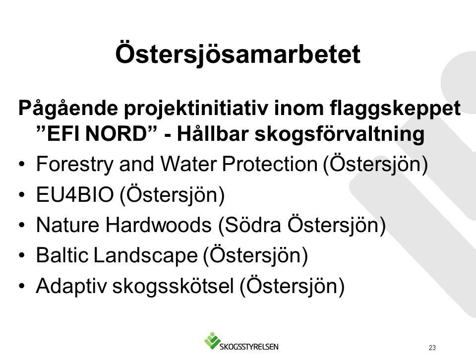 Östersjösamarbetet Pågående projektinitiativ inom flaggskeppet EFI NORD - Hållbar skogsförvaltning.