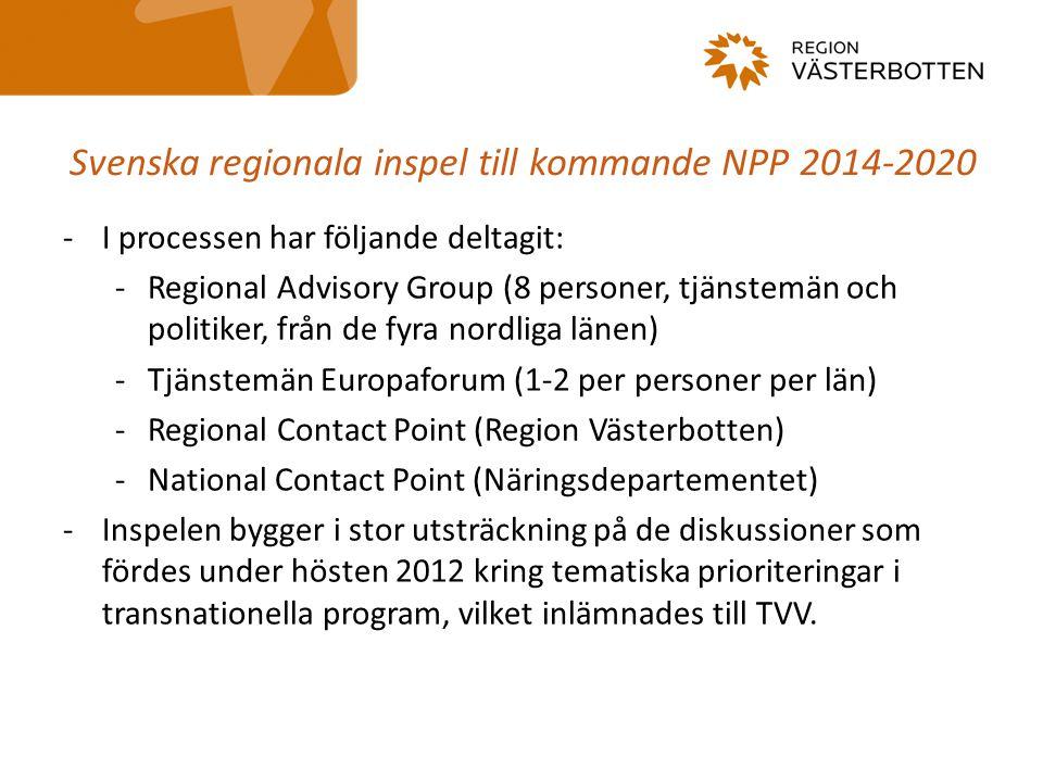 Svenska regionala inspel till kommande NPP 2014-2020