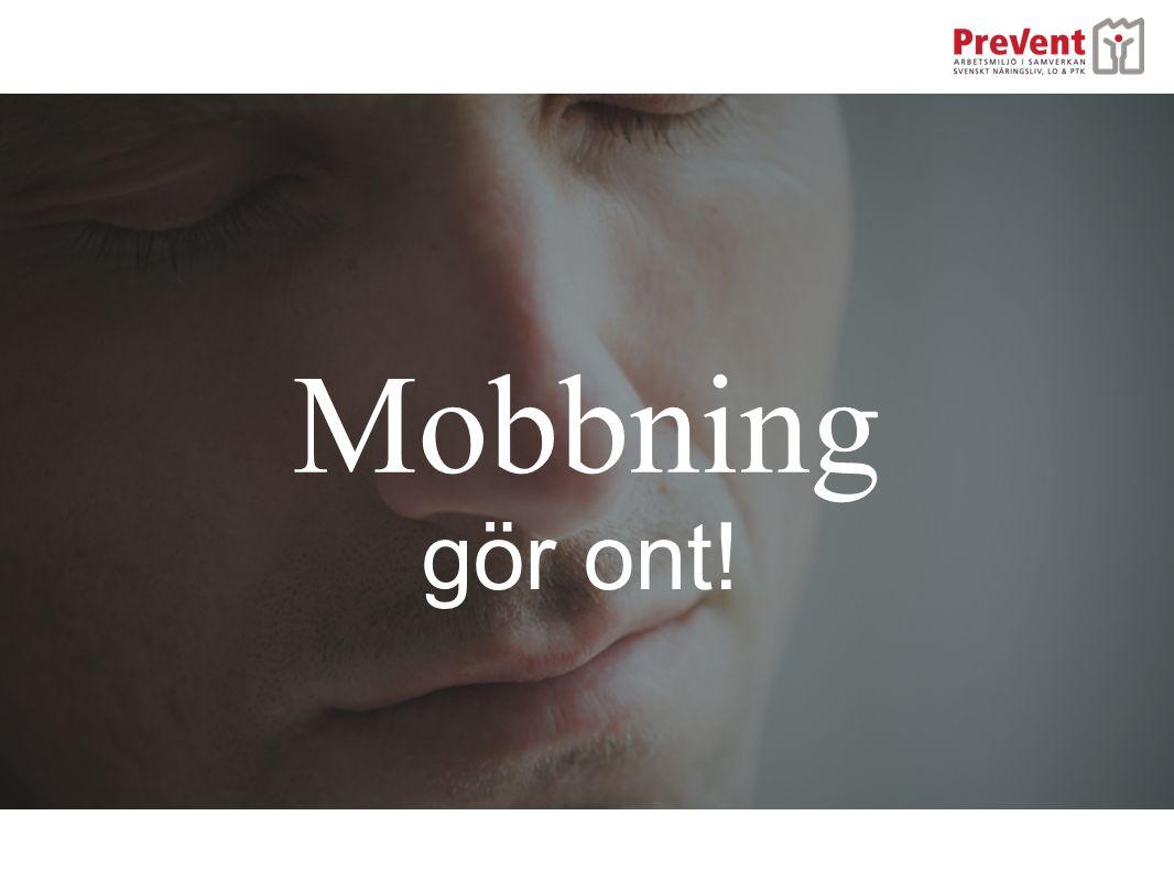 Mobbning gör ont!