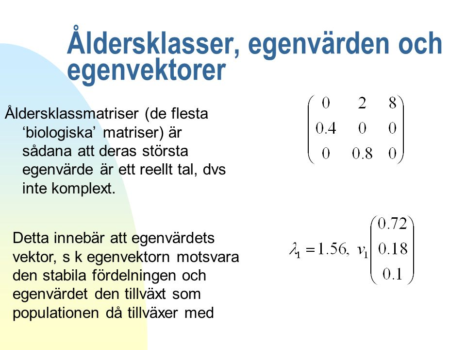 Åldersklasser, egenvärden och egenvektorer