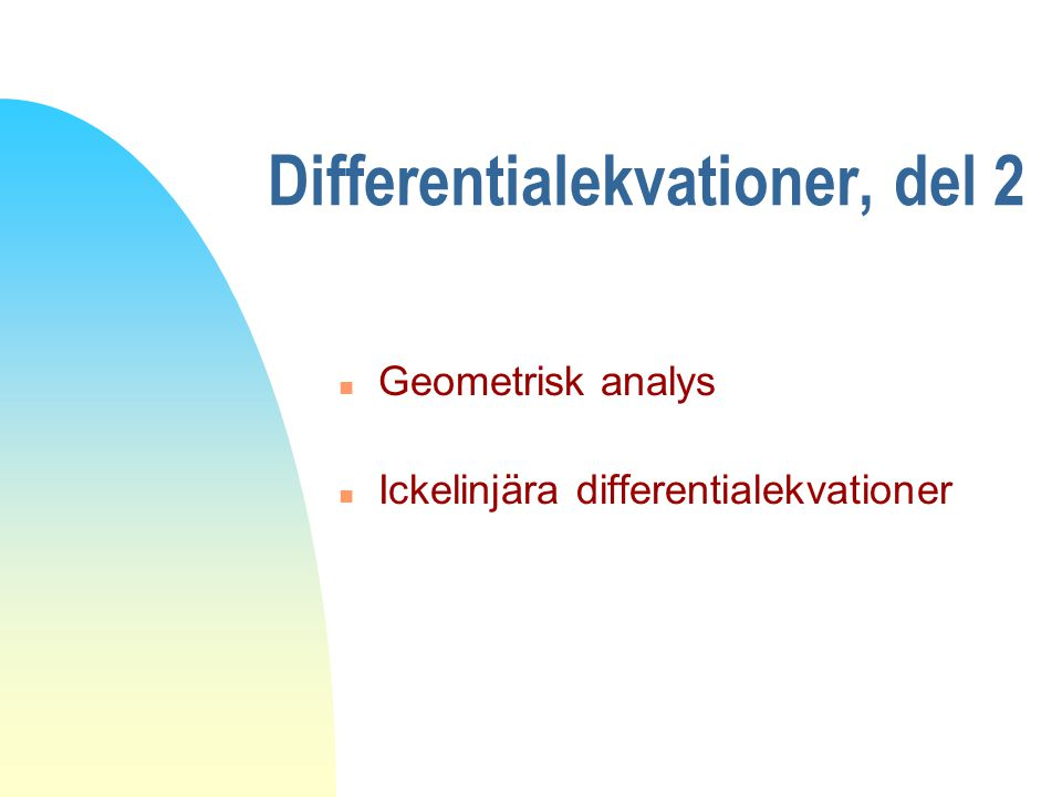 Differentialekvationer, del 2