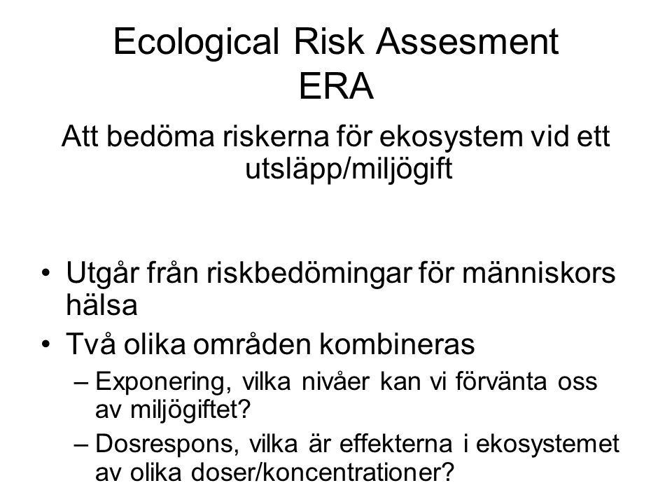Ecological Risk Assesment ERA