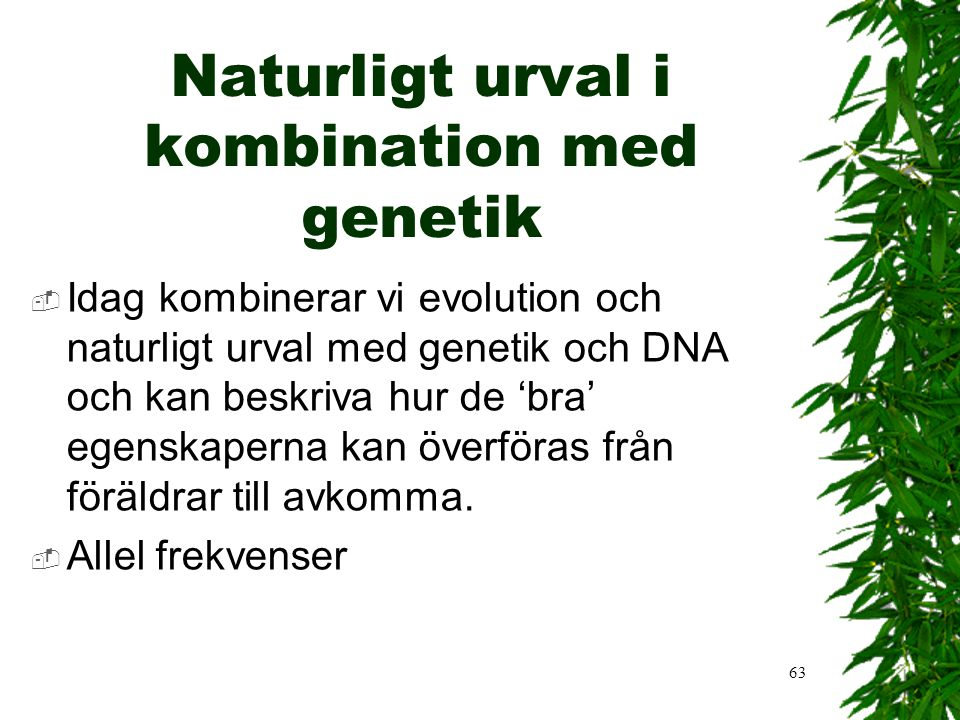 Naturligt urval i kombination med genetik