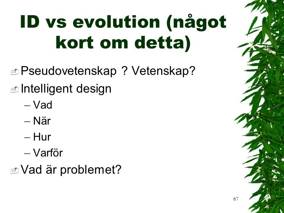 ID vs evolution (något kort om detta)