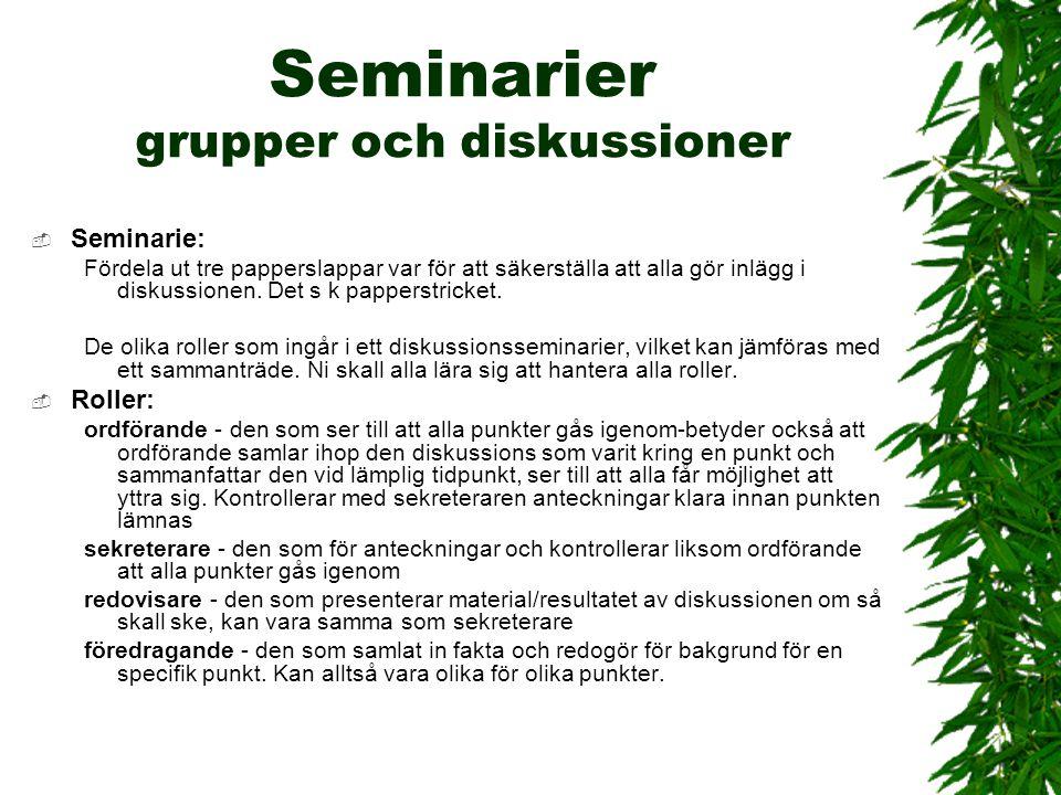 Seminarier grupper och diskussioner