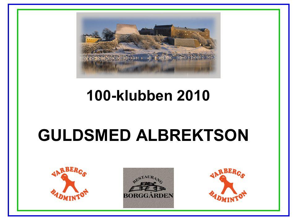 100-klubben 2010 GULDSMED ALBREKTSON